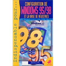 CONFIGURATION DE WINDOWS 95-98 BASE REGISTRES