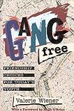 Gang-Free, Valerie Wiener, 0925190764