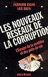 Les nouveaux réseaux de la corruption. L'Europe des combines et des pots-de-vin par Calvi