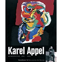 Karel Appel: Retrospective 1945-2005