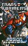 img - for The Transformers: Book 3: Fusion (Transformers (Ibooks)) book / textbook / text book