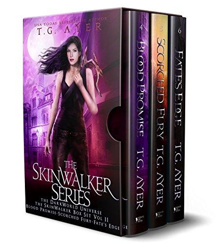The DarkWorld SkinWalker Series Box Set Vol II: The SkinWalker Series Books 4, 5 & 6: Blood Promise, Scorched Fury, & Fate's Edge (DarkWorld: SkinWalker)