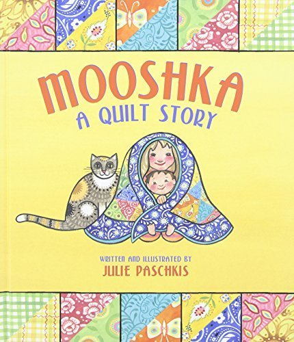 Mooshka, A Quilt Story by Julie Paschkis - Mall Peachtree