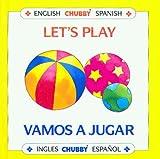 Let's Play/Vamos a Jugar, Alan Benjamin, 0671769286