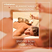 Klangschalen Meditation-Singing Bowl Meditation