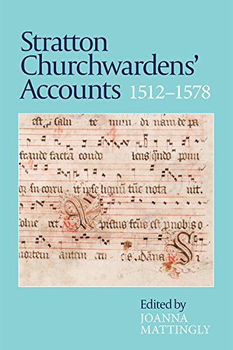 Stratton Churchwardens' Accounts, 1512-1578 (Devon and Cornwall Record Society New Series)