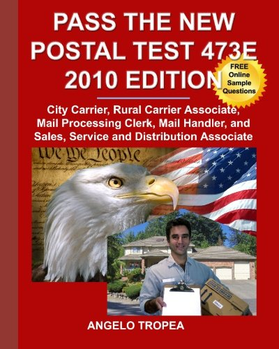 Pass the New Postal Test 473E 2010 Edition