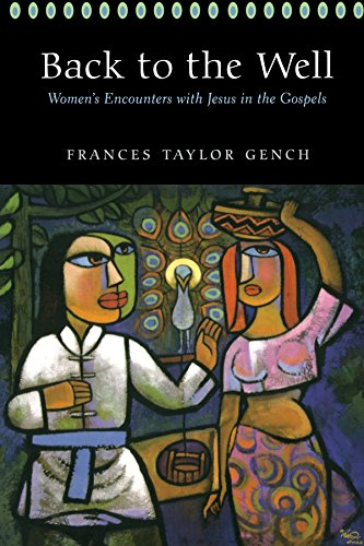 Back to the Well: Women's Encounters with Jesus in
