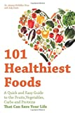 101 Healthiest Foods, Joanna McMillan Price and Judy Davie, 156975666X
