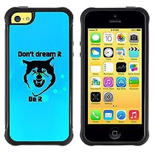Suave TPU GEL Carcasa Funda Silicona Blando Estuche Caso de protección (para) Apple Iphone 5C / CECELL Phone case / / Dreams Motivational Inspirational Wolf Quote /