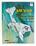 Air War over Southeast Asia, Lou Drendel, 0897471342