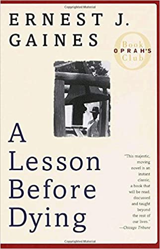 a lesson before dying oprah s book club ernest j gaines  a lesson before dying oprah s book club ernest j gaines 9780375702709 com books