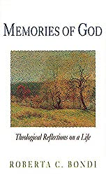 Memories of God: Theological Reflections on a Life