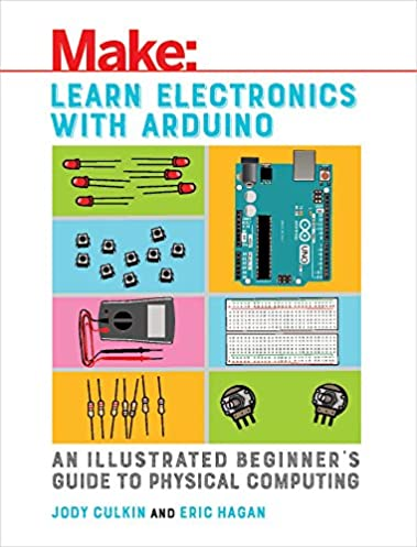 learn electronics with arduino an illustrated beginner s guide to rh amazon com Electronics for Beginners PDF Digital Electronics for Beginners