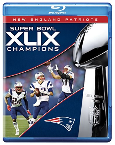 - NFL Super Bowl Champions XLIX: New England Patriots [Blu-ray]