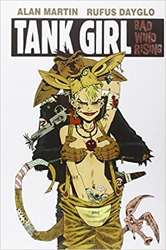 Tank Girl: The Odyssey (Remastered Edition) (Tank Girl (Unnumbered))