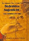 Bedrohtes Augenlicht, Johannes Nier and Ursula Nier, 3839149592