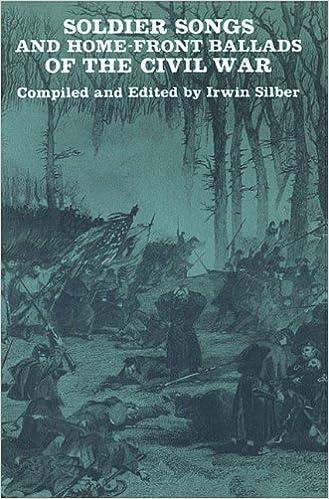 Libri da scaricare gratuitamente per il kindle Soldier Songs And Home-Front Ballads Of The Civil War PDF ePub iBook 0825600529