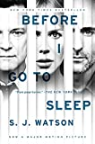 Before I Go To Sleep Movie Tie In by S. J. Watson (August 26,2014)