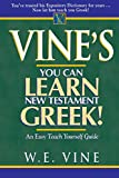 Vine's Learn New Testament Greek An Easy Teach