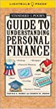 img - for Standard & Poor's Guide to Understanding Personal Finance (Standard & Poor's Guide to) book / textbook / text book