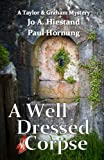 A Well Dressed Corpse (A Taylor & Graham Mystery Book 8)