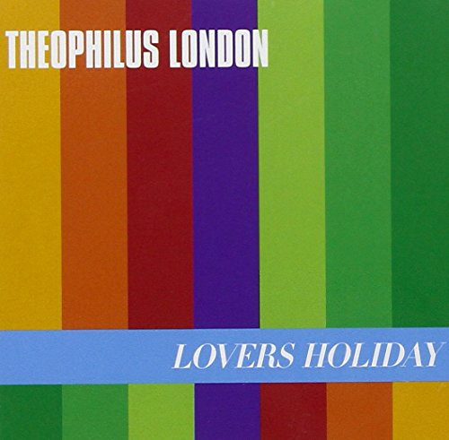 Theophilus London - Lovers Holiday (France - Import)