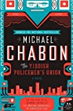 By Michael Chabon The Yiddish Policemen s Union: A Novel (P.S.) (Reprint)