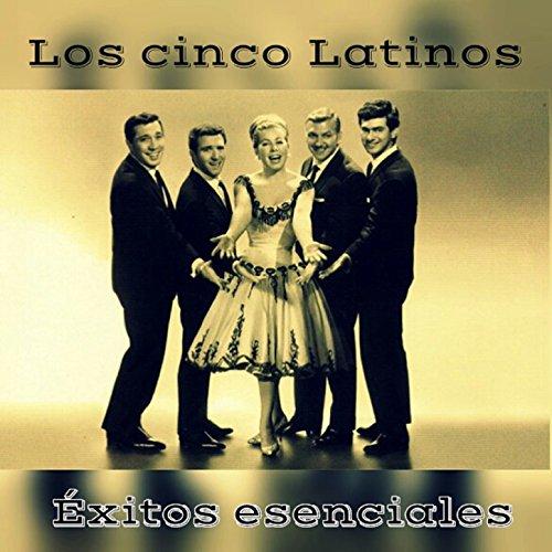 ... Los Cinco Latinos - Éxitos Ese.