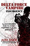 Delta Force Vampire: Insurgency
