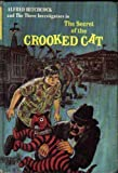 img - for Alfred Hitchcock and the Three Investigators in the Secret of the Crooked Cat book / textbook / text book