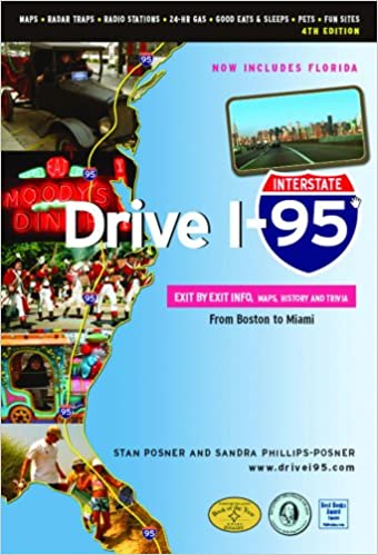 I95 Map Florida.Drive I 95 Exit By Exit Info Maps History And Trivia 4th Edition
