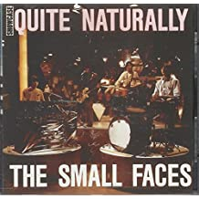 Quite Naturally ... The Small Faces