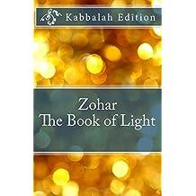 Zohar - The Book of Light: Kabbalah Edition