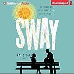 Sway | Kat Spears