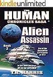 Alien Assassin: (The Human Chronicles...