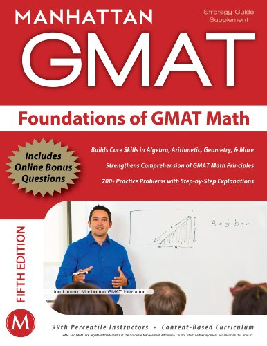 Pdf Reference Foundations of GMAT Math, 5th Edition (Manhattan GMAT Preparation Guide: Foundations of Math)