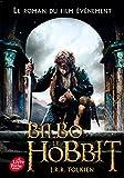 BILBO LE HOBBIT (TEXTE INTÉGRAL AVEC LA COUVERTURE DU FILM 3)