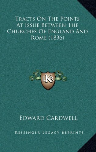 Tracts On The Points At Issue Between The Churches Of England And Rome (1836) pdf epub