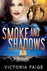 Smoke and Shadows (Guardians Book 3)