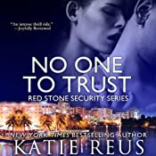 No One to Trust: Red Stone Security Series | Katie Reus