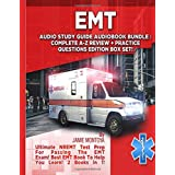 EMT Audio Study Guide Audiobook Bundle! Complete A-Z Review & Practice Questions Edition Box Set!: Ultimate NREMT Test Prep For Passing The EMT Exam! Best EMT Book To Help You Learn! 2 Books in 1!