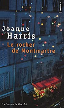 Le Rocher de Montmartre par Harris