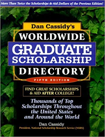 Book Dan Cassidy's Worldwide Graduate Scholarship Directory: Thousands of Top Scholarships Throughout the United States & Around the World by Dan Cassidy (2000-04-04)