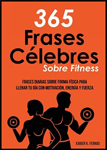 365 Frases Célebres Sobre Fitness Frases Diarias Sobre