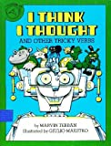 I Think I Thought and Other Tricky Verbs, Marvin Terban, 0899192904