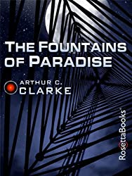 The Fountains of Paradise (Arthur C. Clarke Collection)