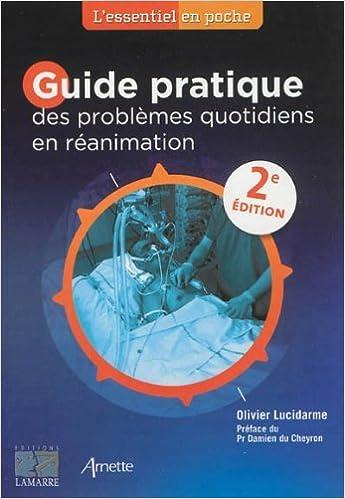 Guide Pratique Des Problemes Quotidiens En Reanimation (French Edition) by  Olivier Lucidarme (2013 a2250bda6534