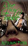 Ripe for Trouble (Love-n-Trouble Book 3)