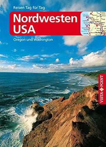 Nordwesten USA (Reisen Tag für Tag)